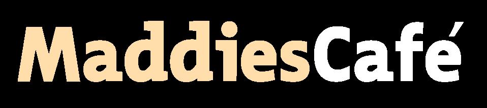 Maddie's Cafe